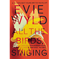 All the Birds, Singing (English Edition)