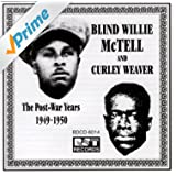 The Postwar Recordings Of Blind Willie McTell & Curley Weaver (1949-1950)