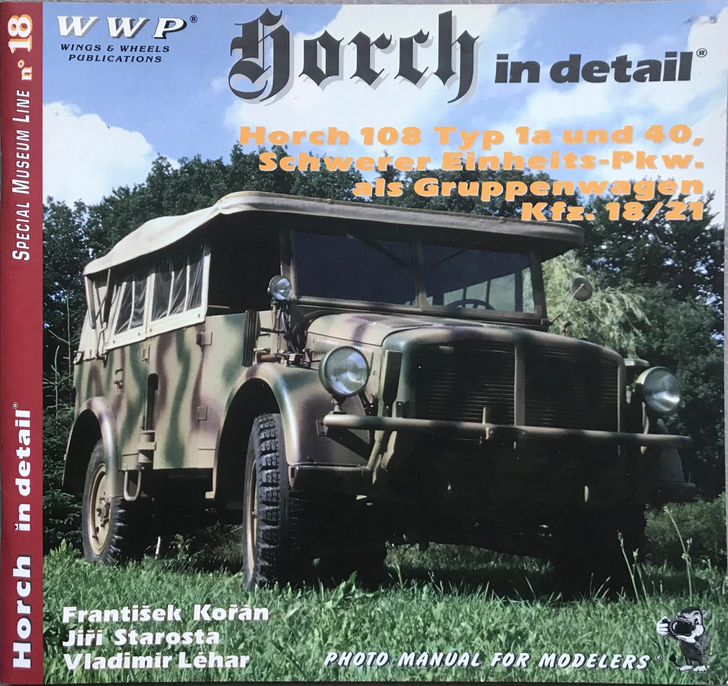 Download Horch in Detail Horch 108 Type 1a and 40, Schwerer Einheits-pkw Als Gruppenwagen Kfz. 18/21 Photo Manual for Modelers PDF