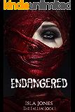 ENDANGERED (The Fallen Book 1)