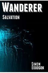 Wanderer - Salvation (Wanderer's Odyssey Book 6) Kindle Edition