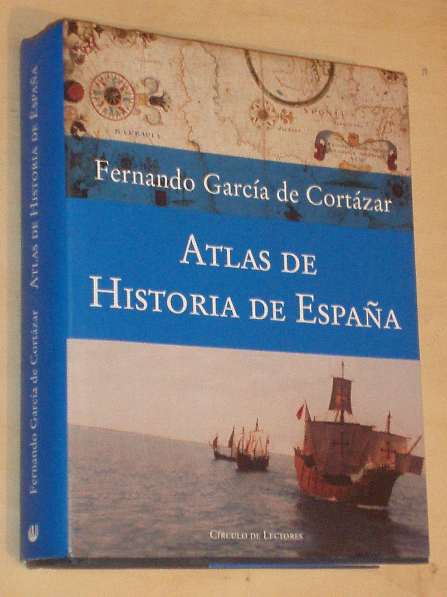 ATLAS DE HISTORIA DE ESPAÑA: Amazon.es: García de Cortázar, Fernando: Libros