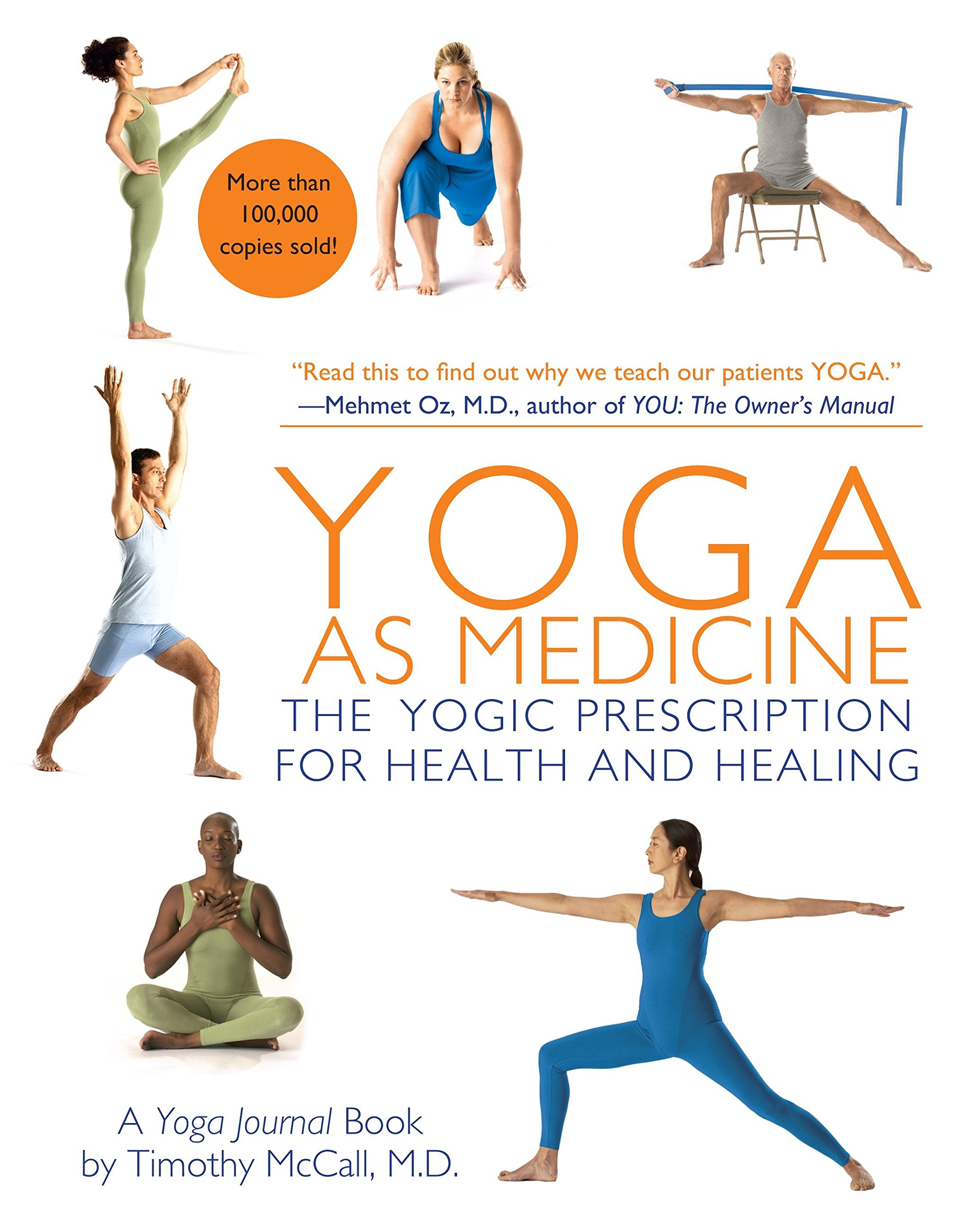 Buy Yoga as Medicine: The Yogic Prescription for Health and Healing ...