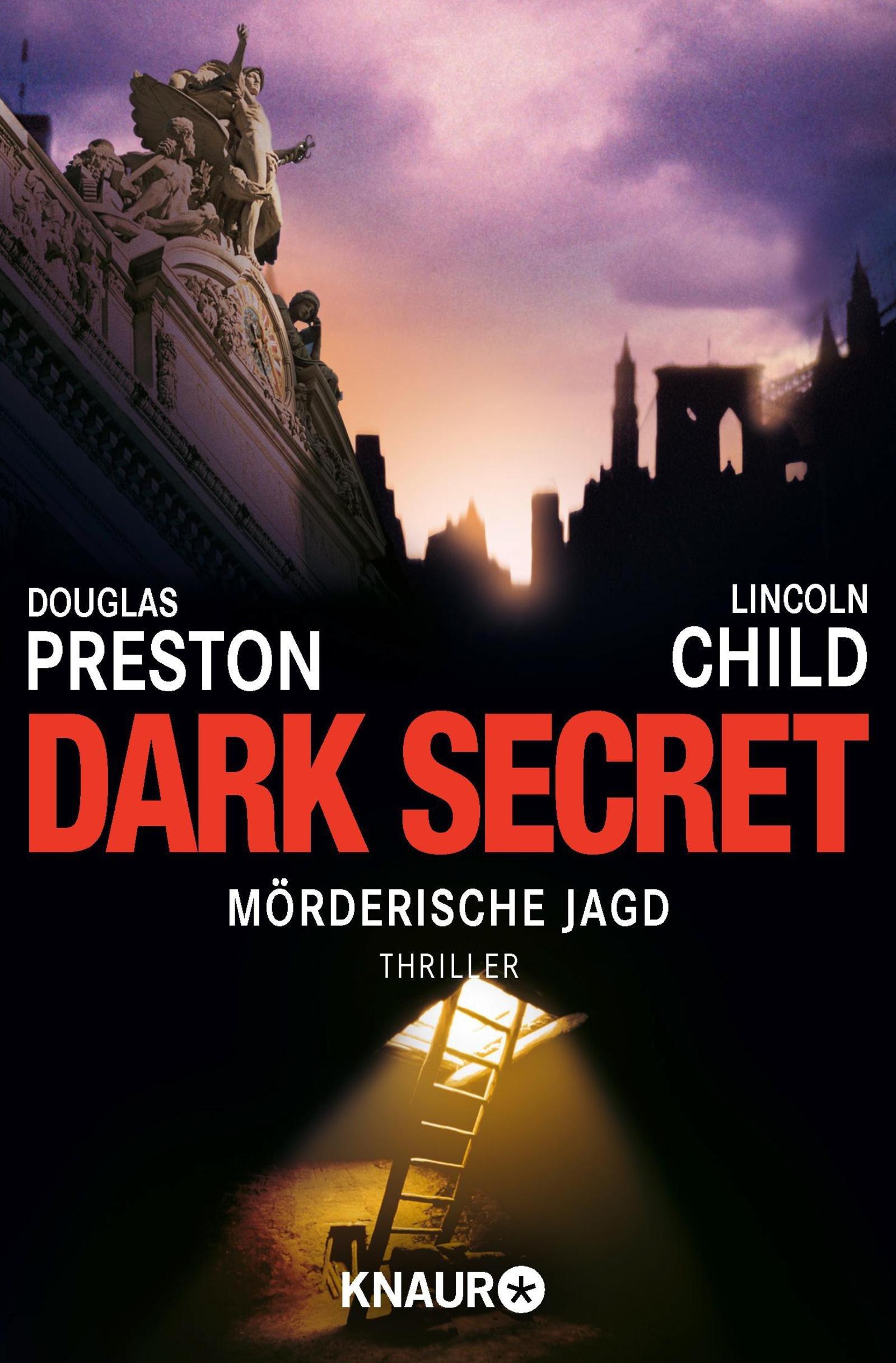 Dark Secret  Mörderische Jagd  Ein Fall Für Special Agent Pendergast 6