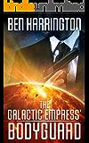 The Galactic Empress' Bodyguard