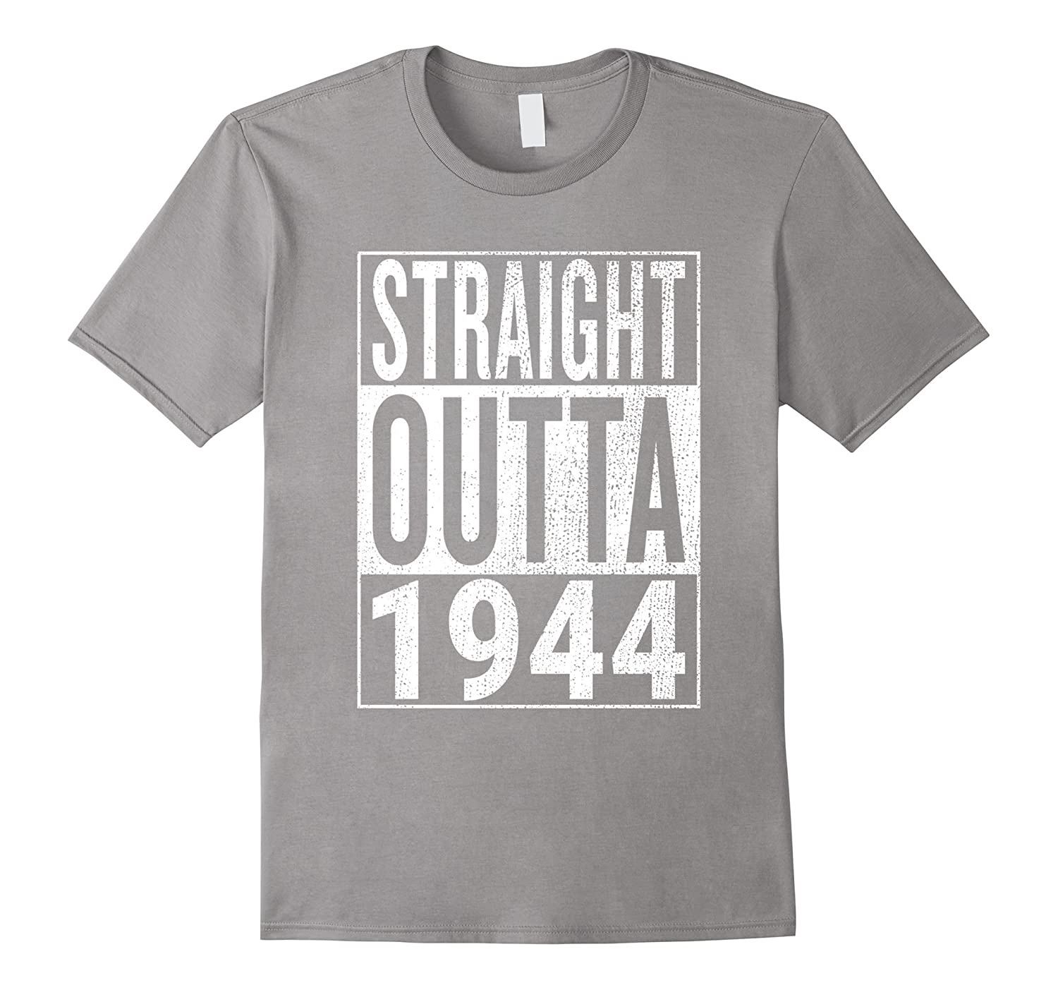 Straight Outta 1944  Great 73rd Birthday Gift Idea t-shirt-PL