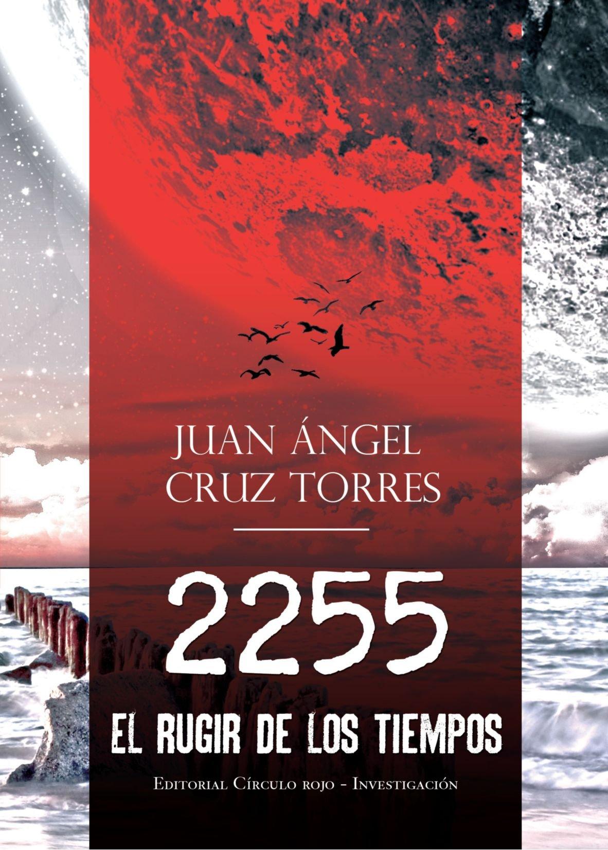 Download 2255, El Rugir De Los Tiempos (Spanish Edition) ebook