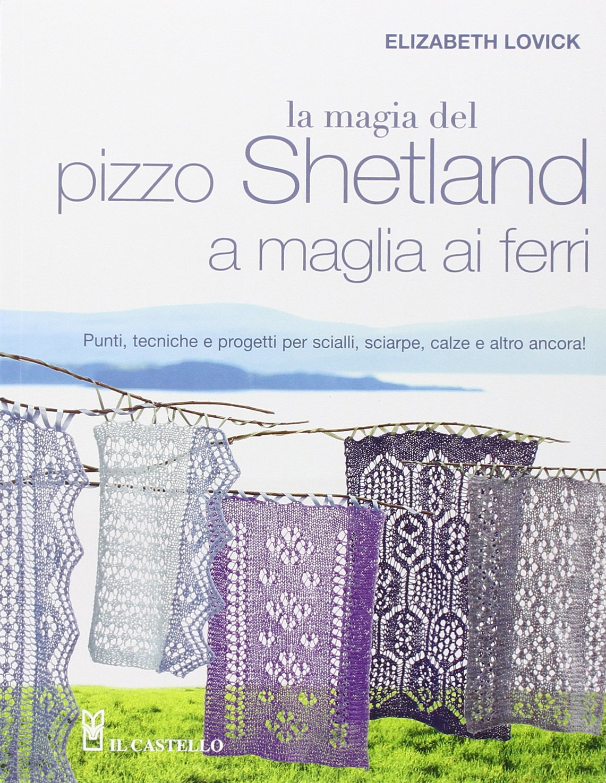 Amazonit La Magia Del Pizzo Shetland A Maglia Ai Ferri Elizabeth