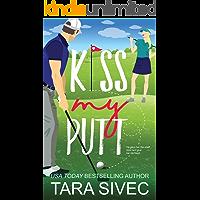 Kiss My Putt (Summersweet Island Book 1)