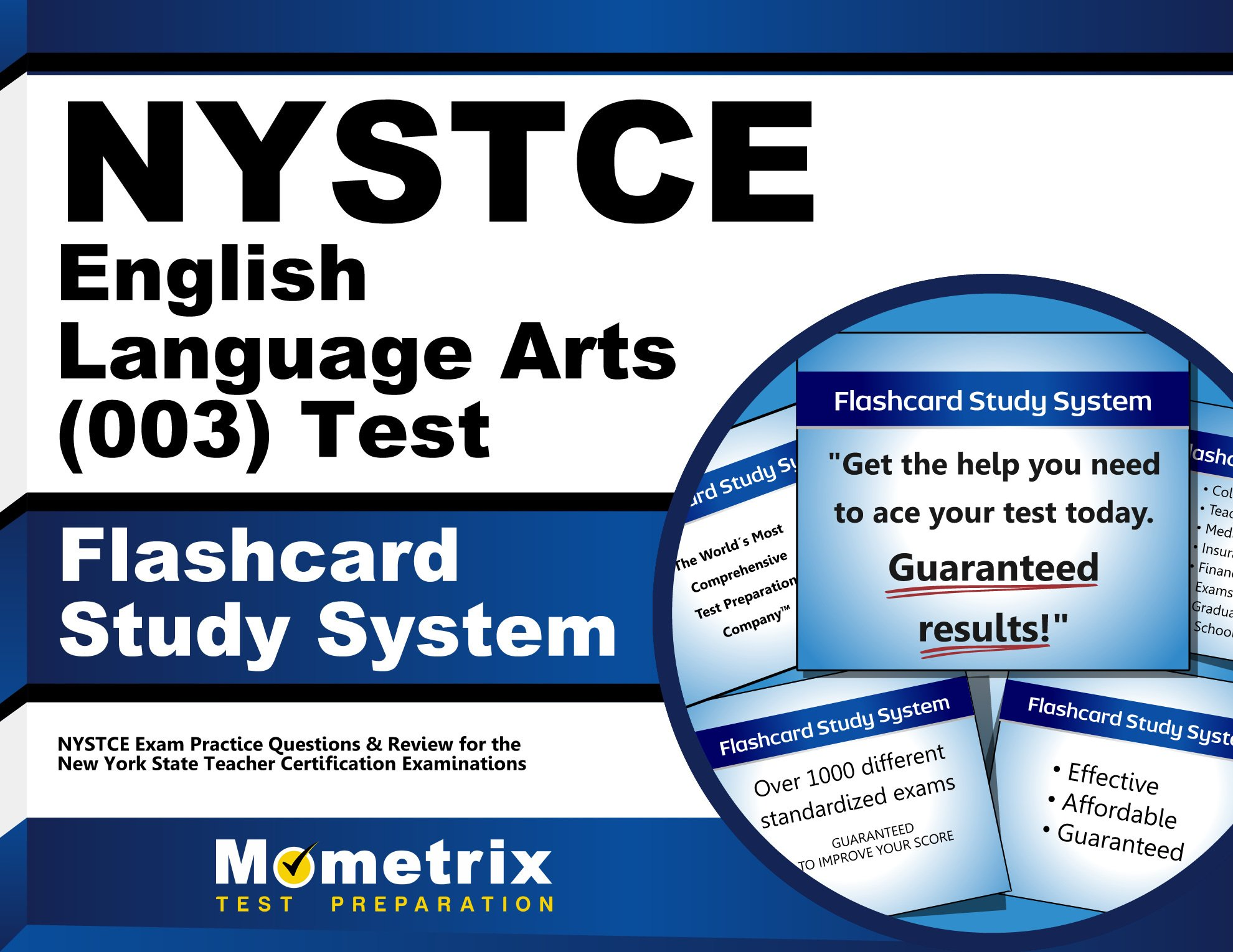 NYSTCE English Language Arts (003) Test Flashcard Study System: NYSTCE Exam Practice Questions & Review for the New York State Teacher Certification Examinations (Cards) by Mometrix Media LLC