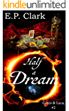 Half a Dream (Giaco & Luca Book 2)