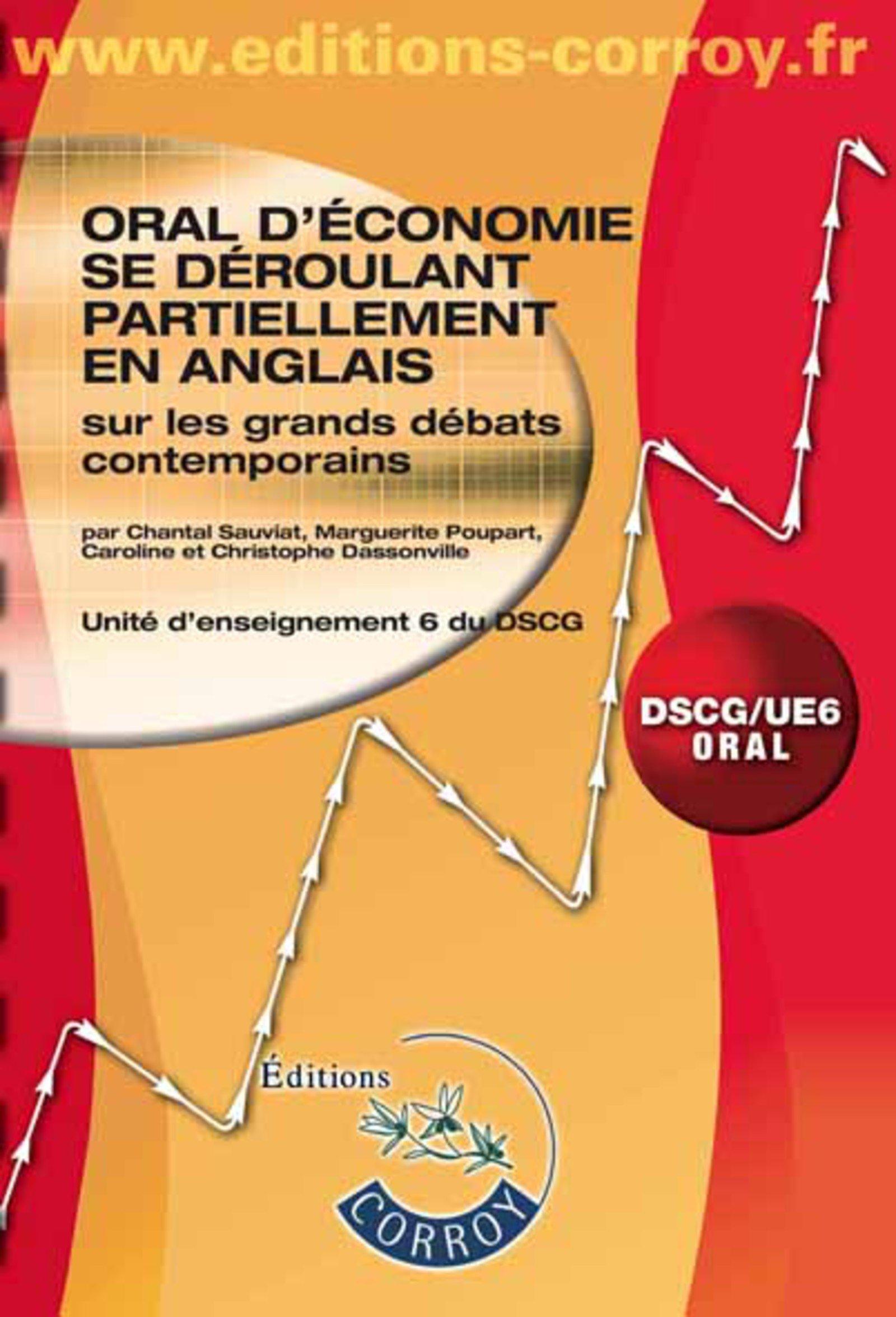 Oral d économie se deroulant partiellement en anglais sur les grands débats cont - unité d enseignem: Amazon.es: Emmanuelle Legrand-Pieri, Pascal Le Borgne: ...