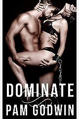Dominate (Deliver Book 8) Kindle Edition