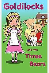 Goldilocks and the Three Bears Kindle Edition