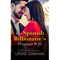 The Spanish Billionaire's Pregnant Wife (Virgin Brides, Arrogant Husbands Book 3)