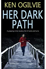 HER DARK PATH a gripping crime mystery full of twists and turns Kindle Edition