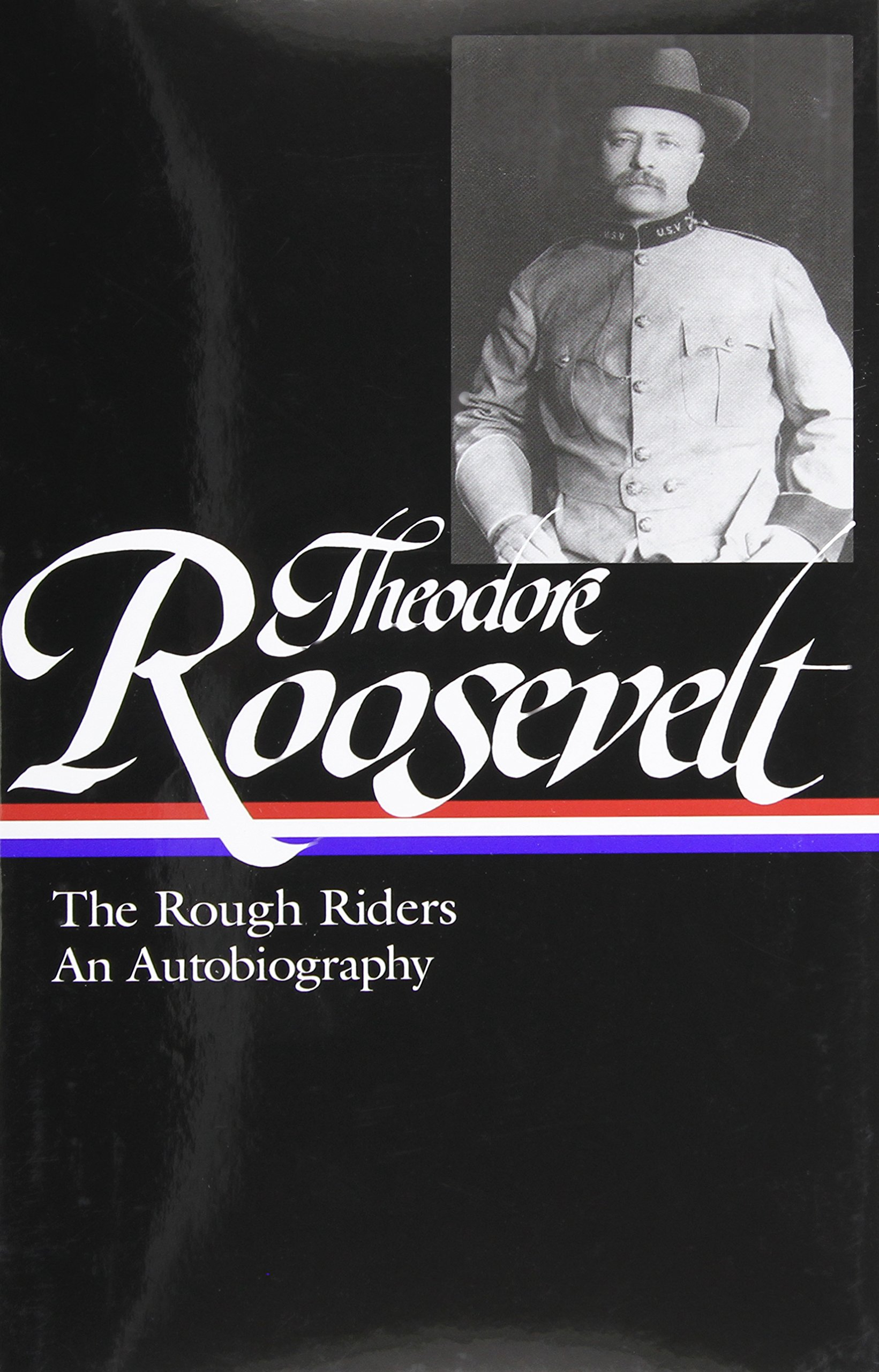 theodore-roosevelt-the-rough-riders-an-autobiography-library-of-america