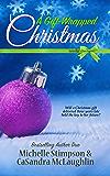 A Gift-Wrapped Christmas: Christian Romance Novella