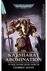 The Karsharat Abomination (Warhammer 40,000) Kindle Edition