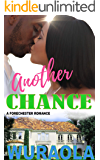 Another Chance: A Forechester second chance sports romance novella