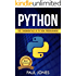 Python: The Fundamentals Of Python Programming: A Complete Beginners Guide To Python Mastery. (English Edition)