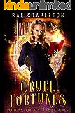 Potions, Portals & Mirror Mortals (Cruel Fortunes Book 1)