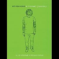 Ed Sheeran: A Visual Journey book cover