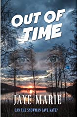 Out of Time: can the Snowman save Kate? (Jaye's Mystery Thriller Series Book 2) Kindle Edition