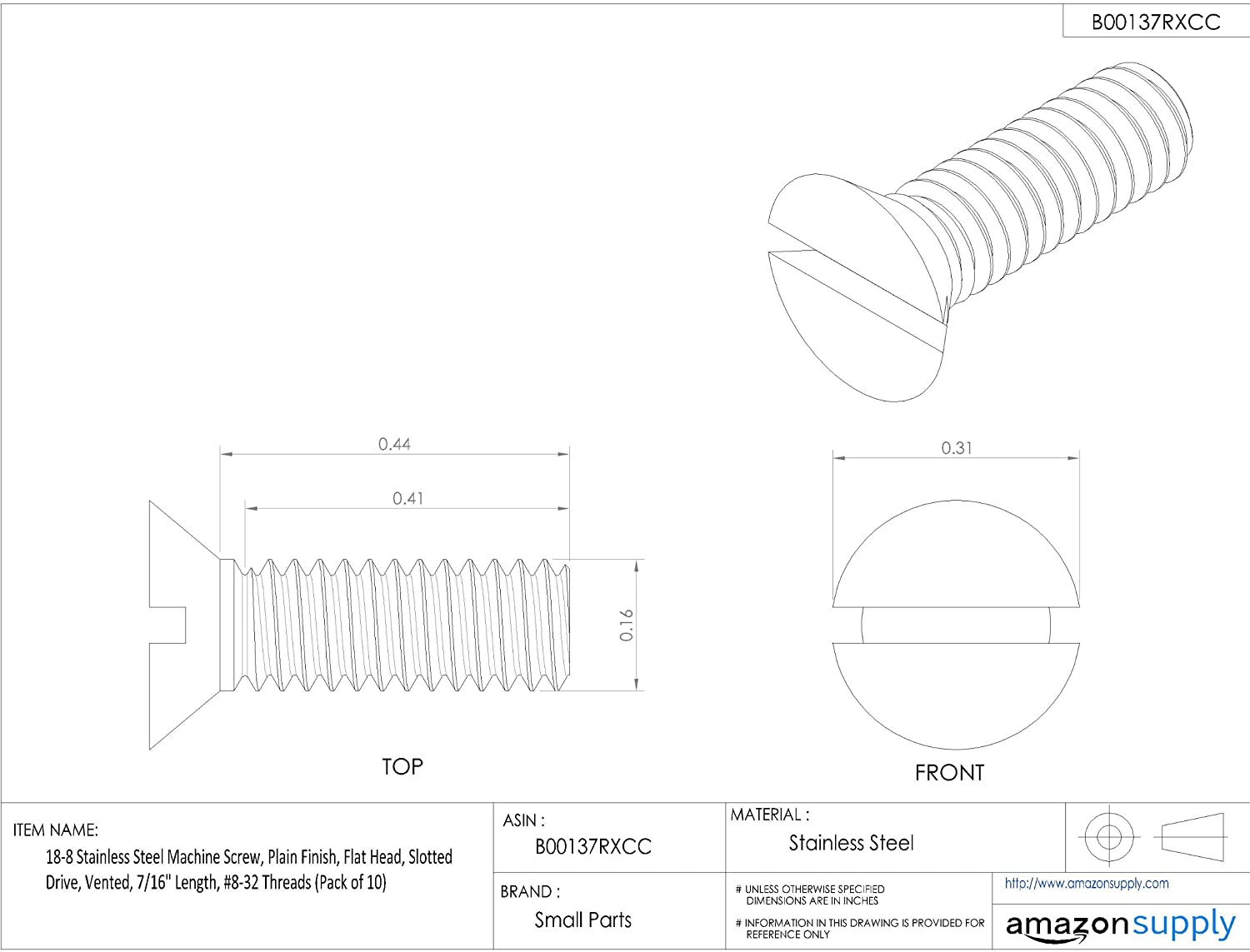 Vented #8-32 Threads Slotted Drive Pack of 10 7//16 Length Plain Finish Flat Head 18-8 Stainless Steel Machine Screw
