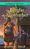 The Burglar of Sliceharbor (Edgewhen)
