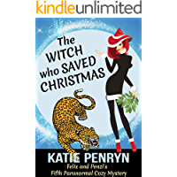 The Witch who Saved Christmas: A Paranormal Cozy Mystery (Mpenzie Munro Cozy Mysteries Book 5)