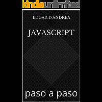 JavaScript: paso a paso