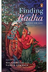 Finding Radha: The Quest for Love Kindle Edition