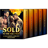 Sold To The Full Pack: A Paranormal Romance Collection (English Edition)