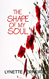 The Shape of My Soul