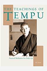 The Teachings of Tempu: Practical Meditation for Daily Life Kindle Edition