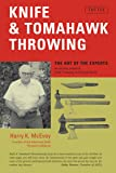 Knife and Tomahawk Throwing: The Art of the Experts