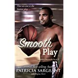 Smooth Play: Brooklyn Monarchs, Book II