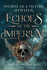 Echoes of the Imperium (Tales of the Iron Rose Book 1) Kindle Edition