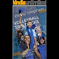 Volleyball Tips Tricks: VOLLEYBALL TIPS, TRICKS & BEST EXCERCISES