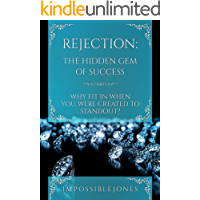 Rejection: The Hidden Gem of Success: Why Fit