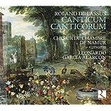 Canticum Canticorum / Magnificat / Missa super Susanne un jour à 5