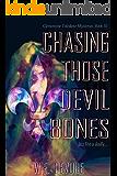 Chasing Those Devil Bones: Modern Noir with a Punk Rock Edge (Clementine Toledano Mysteries Book 3)