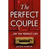 The Perfect Couple: A gripping USA Today psychological crime thriller with a twist you won't see coming!