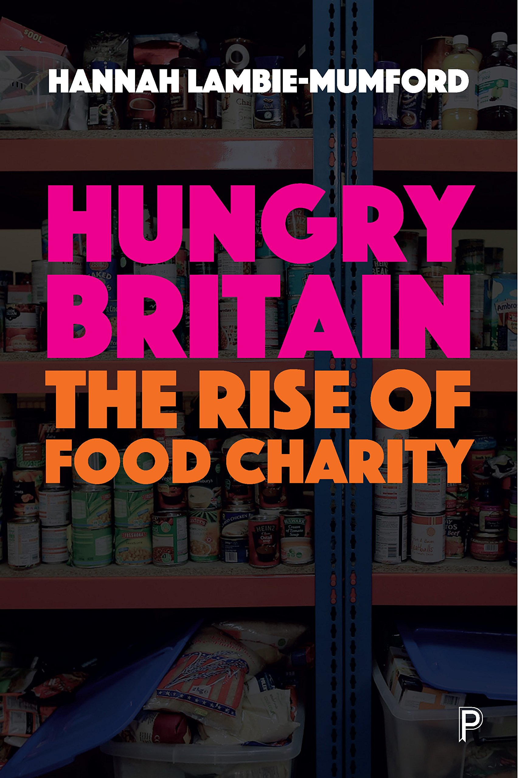 Download Hungry Britain: The Rise of Food Charity ebook