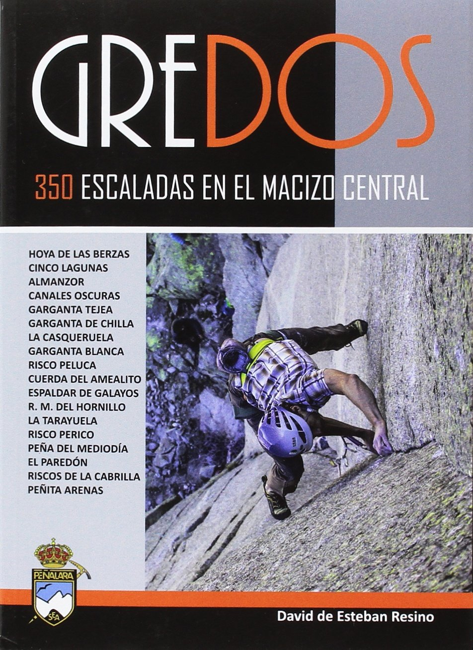 Gredos.350 escaladas en el macizo central: Amazon.es: David de Esteban Resino: Libros