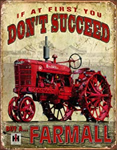 Desperate Enterprises If at First You Don't Succeed, But A Farmall Tin Sign, 12.5