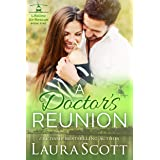 A Doctor's Reunion: A Sweet and Emotional Medical Romance (Lifeline Air Rescue Book 5)