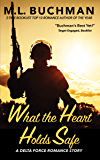 What the Heart Holds Safe (Delta Force Short Stories Book 4)