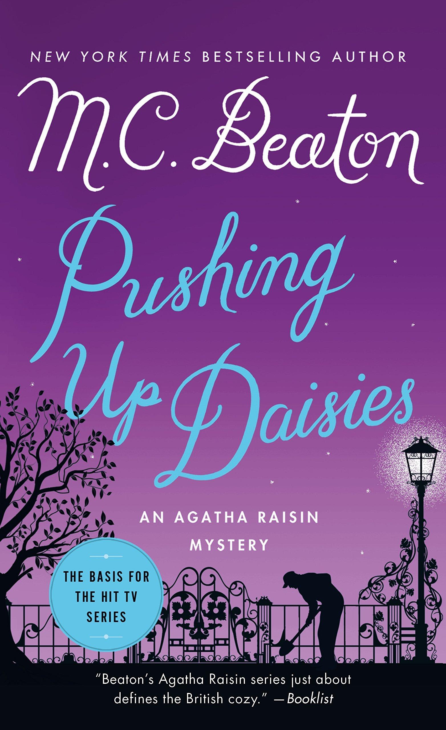 6ae7eb4cb07ed Pushing Up Daisies: An Agatha Raisin Mystery (Agatha Raisin ...